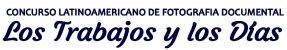 Concurso Latinoamericano de Fotografía Documental los Trabajos y los Días